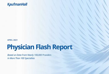 April 2021 Physician Flash Report